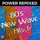 Power Remixed: 80's New Wave Hits Vol. 1 (DJ Friendly, Full Length Mixes) by Power Music