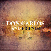 Don Carlos & Friends by Various Artists