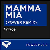 Mamma Mia-Single by Fringe