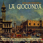 Ponchielli: La Gioconda by Maria Callas