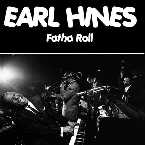 Fatha Roll by Earl Fatha Hines