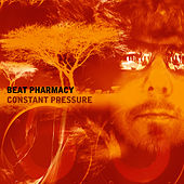 Constant Pressure by Beat Pharmacy