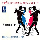 Cafetin De Buenos Arires, Vol. 8 by Various Artists