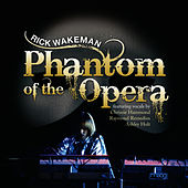 The Phantom of the Opera by Rick Wakeman