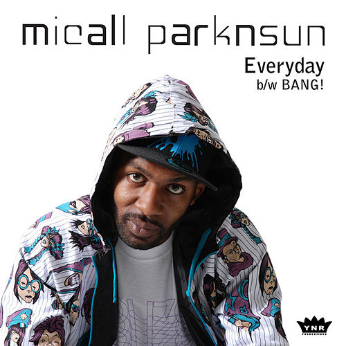 Everyday / BANG! by Micall Parknsun