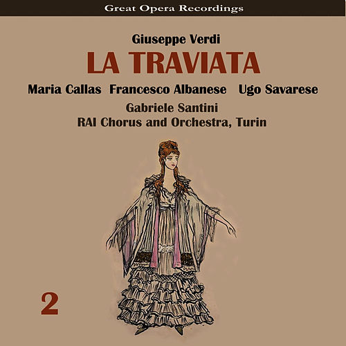 Verdi: La traviata, Vol. 2 by Maria Callas