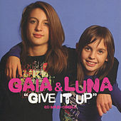 Give It Up by Gaia