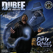 Tha Furly Ghost, Vol. 2 by Dubee