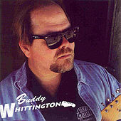 Buddy Whittington by Buddy Whittington