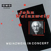 Weinzweig in Concert by Various Artists