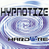 Hypnotize by Hardwire