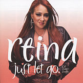 Just Let Go by Reina