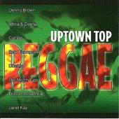 Uptown Top Reggae by Various Artists