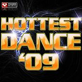 Hottest Dance Hits '09 by Various Artists