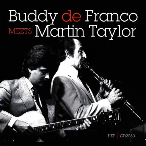 Buddy De Franco Meets Martin Taylor by Buddy DeFranco