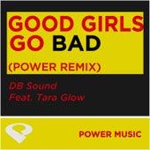 Good Girls Go Bad-EP by DB Sound