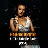 Marlene Dietrich At the Cafe De Paris - Live Recording 1954 by Marlene Dietrich