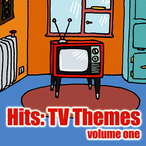 Hits: T.v Themes Vol 1 by TV Themes