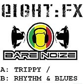 Trippy by Bare Noize