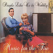 Music for the Fire by People Like Us