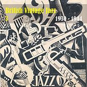 Anthology of  British Vintage Jazz, Volume 3 by Various Artists