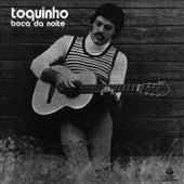 Boca Da Noite by Toquinho