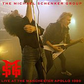 In Concert At The Manchester Apollo (30th September 1980) by Michael Schenker