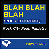 Blah Blah Blah - EP by Rock City