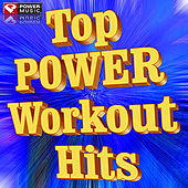 Top POWER Workout Hits by Various Artists