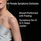 Mozart: Symphony No. 41 in C - 'Jupiter' by All Female Symphonic Orchestra