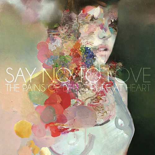 Say No to Love by The Pains of Being Pure at Heart