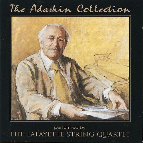 The Adaskin Collection, Vol. 1 by Lafayette String Quartet
