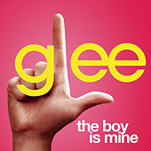 The Boy Is Mine (Glee Cast Version) by Glee Cast