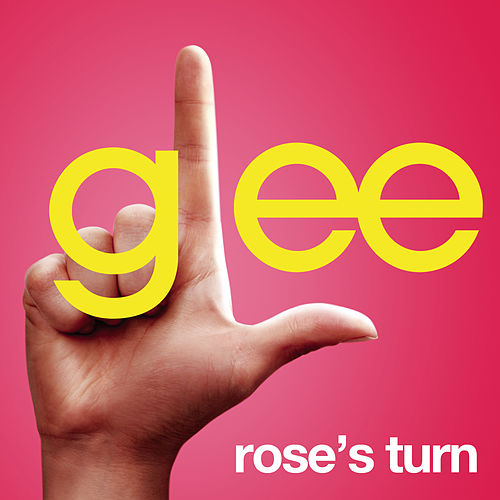 Rose's Turn (Glee Cast Version) by Glee Cast