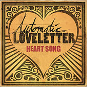 Heart Song by Automatic Loveletter