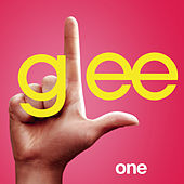 One (Glee Cast Version) by Glee Cast