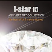 i-star 15 ANNIVERSARY COLLECTION (The Best of TV & Movie Themes) by Various Artists