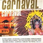 Carnaval, Carnaval en Brasil (Brazil Carnival) by Various Artists