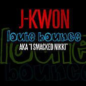 Louie Bounce by J-Kwon