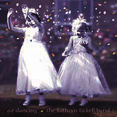 Air Dancing by Kathryn Tickell