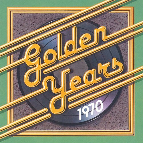 Golden Years - 1970 by Various Artists