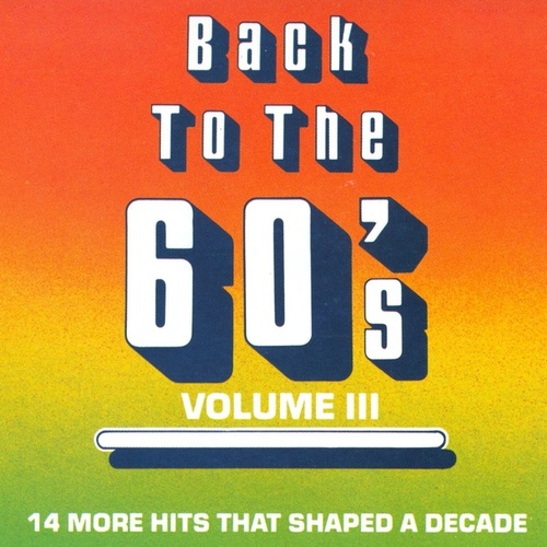 Back To The 60's - Vol. 3 by Various Artists