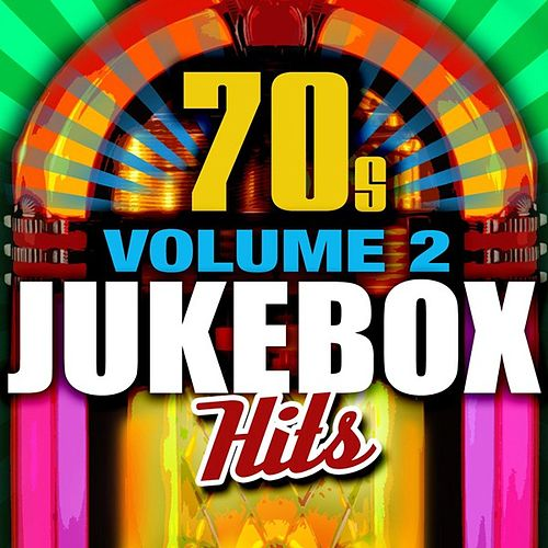 70's Jukebox Hits - Vol. 2 by Various Artists