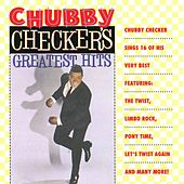 Chubby Checker's Greatest Hits by Chubby Checker