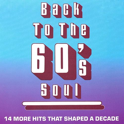 Back To The 60's Soul by Various Artists