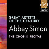 Abbey Simon - The Chopin Recital: Great Artists Of The Century by Abbey Simon