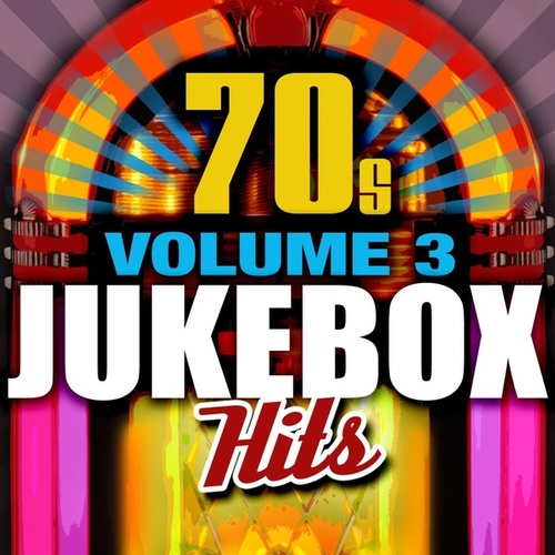 70's Jukebox Hits - Vol. 3 by Various Artists