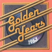 Golden Years - 1963 by Various Artists