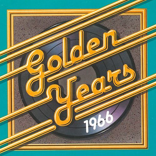 Golden Years - 1966 by Various Artists