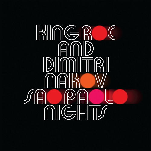 Sao Paolo Nights by King Roc